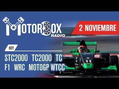 MotorBox Radio (Programa 02/11/17) #F1 #WTCC #WRC #Supercars #TC #TC2000 #STC2000