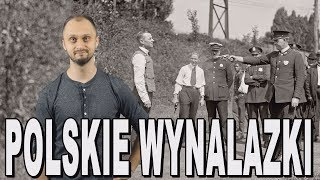 Polacy zajebisty naród #4. Polskie wynalazki. Historia Bez Cenzury