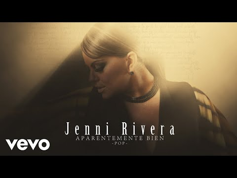 Jenni Rivera – Aparentemente Bien (Versión Pop – Audio)