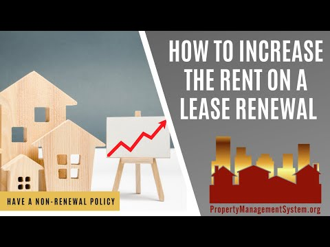 How to Increase the Rent on a Lease Renewal