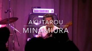 Yuki Trio Masaru Yuki Gt 結城 大 akutarou Minamiura Bs 南浦 悪太郎 ...