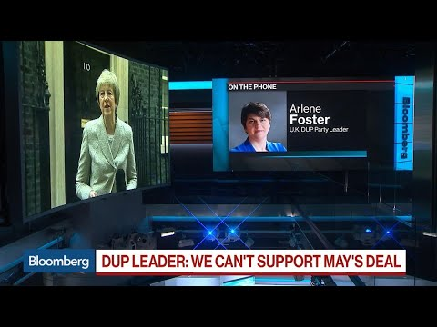DUP Calls May's Belfast Visit `Waste of Time,' Says Brexit Deal Won't Pass