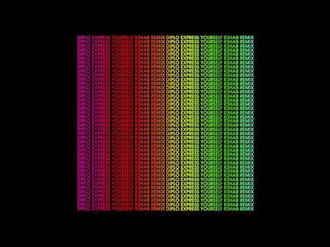 Diplo - Express Yourself (R3hab & Diplo Remix)