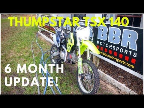 Thumpstar TSX 140 6 Month Update!!