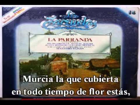 Canto a Murcia. Zarzuela: 'La Parranda'