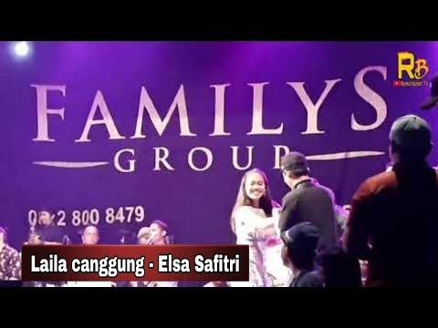 LAILA CANGGUNG - ELSA SAFITRI - FAMILYS GROUP