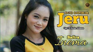 SAFIRA INEMA - OJO DIPIKIR JERU ( Official Music Video )