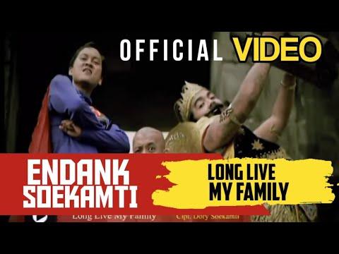 Endank Soekamti - Long Life My Family