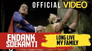 Endank Soekamti - Long Life My Family ( Official Video ) Mp3