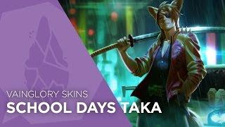 Vainglory Skins - School Days Taka Gameplay (Update 2.2)