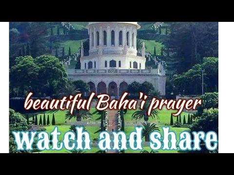 Beautiful Baha I Prayer Youtube