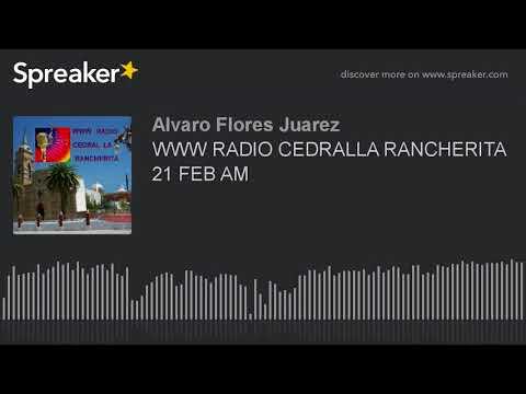 WWW RADIO CEDRALLA RANCHERITA 21 FEB AM (part 6 of 18)