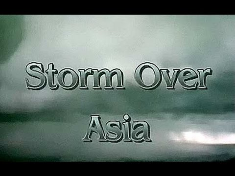Storm Over Asia (1999)