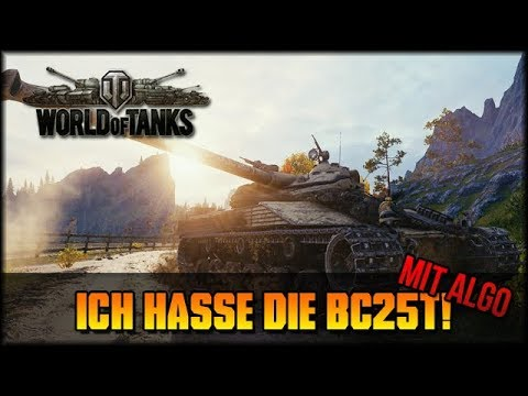 Ich hasse die BC25T! :D - Mit Algo - World of Tanks [ deutsch 🐄 gameplay ] thumbnail