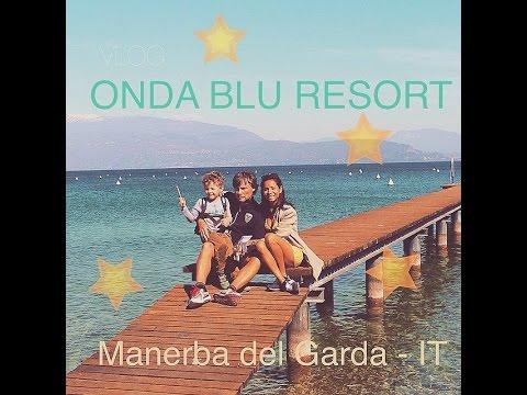 VLOG Italia, Onda Blu Resort - Manerba del Garda