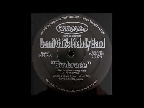 Lenni Gait's Melody Band - Embrace (The Original Melody Vibe) / Intangible Records