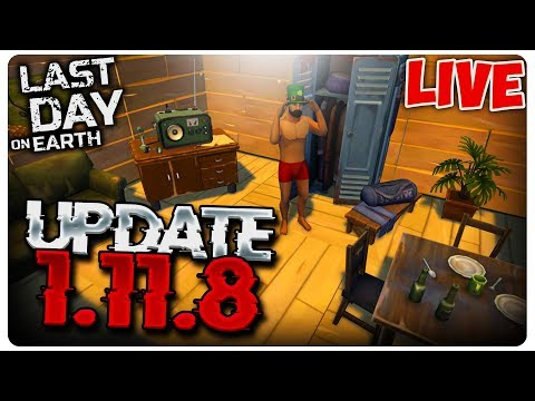 UPDATE 1.11.8 | Last Day on Earth [LIVE#181]