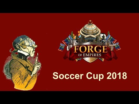 FoEhints: Soccer Cup Event 2018 in Forge of Empires