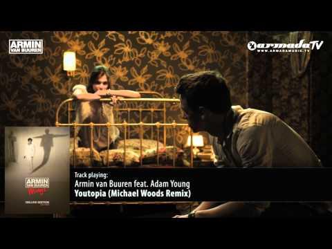 Armin van Buuren feat Adam Young  Youtopia Michael Woods Remix