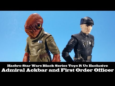 Star Wars Black Series Admiral Ackbar And First Order Officer Toys R Us Hasbro