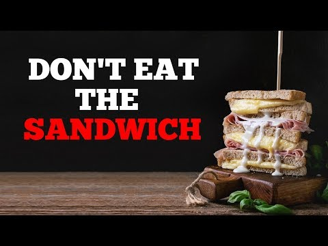 """Don't Eat The Sandwiches"" Creepypasta"
