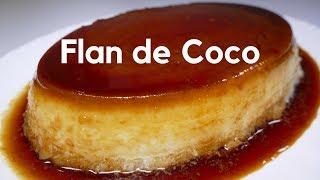 Flan De Coco Receta Casera Youtube
