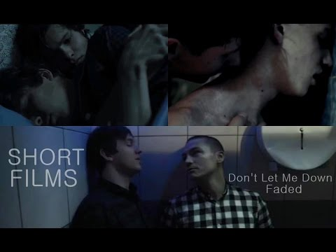 Short Films (2016) - Don't Let Me Down & Faded