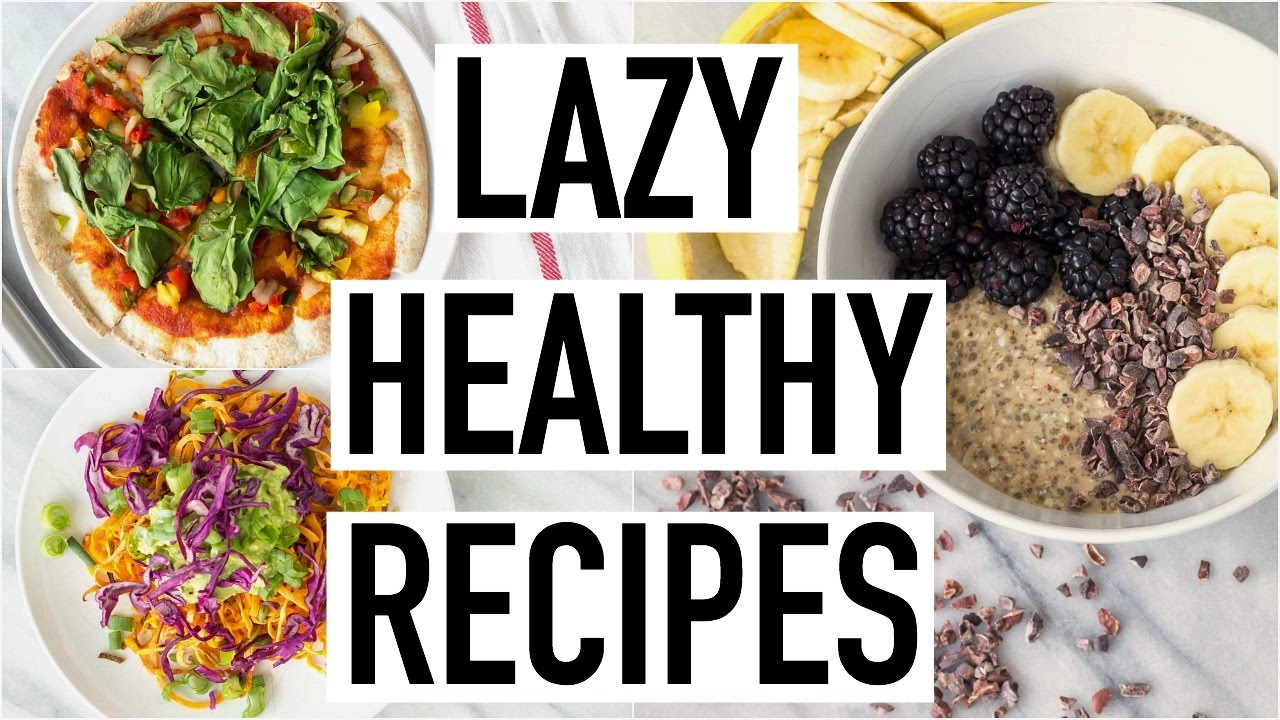 Healthy Dinner Recipes For When You're Lazy