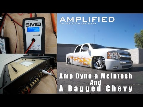 Amp Dyno my McIntosh Amp and a Bagged Chevy Silverado