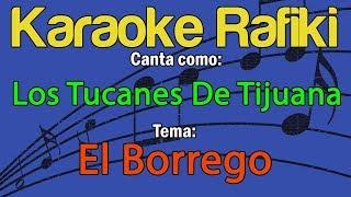 Los Tucanes De Tijuana - El Borrego Karaoke Demo