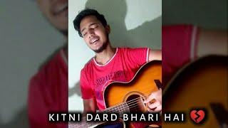 Kitni Dard Bhari hai teri Meri Prem khani whatsapp status  Unplugged Cover   sad whatsapp status  
