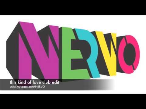 This Kind of Love Club Edit)   NERVO