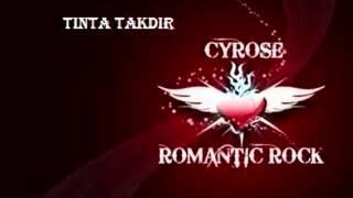 The cyrose - tinta takdir