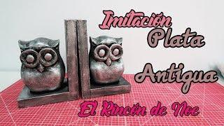 COMO HACER IMITACIÓN DE PLATA ANTIGUA El Rincón de Noe