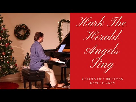 Hark! The Herald Angels Sing - David Hicken (Carols Of Christmas)   Piano Solo