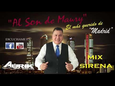 """MIX SIRENA """"AL SON DE MAURY"""""""