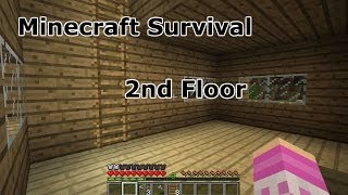 Minecraft Survival 2nd floor Thumbnail