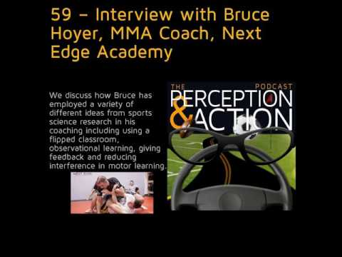 59 – Interview with Bruce Hoyer, MMA Coach, Next Edge Academy