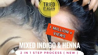 Tried Mixing INDIGO & HENNA again - Live Results | 2 in 1 STEP PROCESS | 100% Natural black Colour.