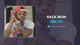 OBN Jay - Back Now (AUDIO)