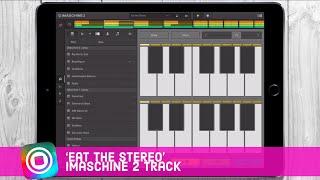 Eat the Stereo - iMaschine 2 Track (iPad)