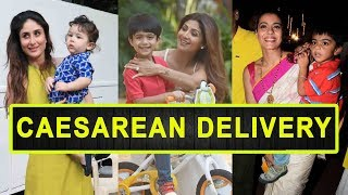 Top  8 Bollywood Actresses Who Had C Section Delivery