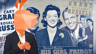 His Girl Friday (1940) - Film Review / Analysis