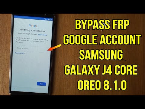 Bypass FRP Google Account Samsung J4 Core J410f Oreo 8.1.0 Binary U1