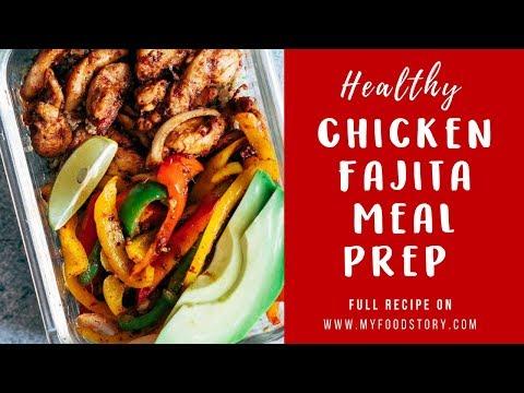 Healthy Chicken Fajita Meal Prep Bowls With Cilantro Lime Quinoa ( Gluten Free )| My Food Story