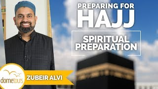 05-Spiritual Preparation {Preparing for Hajj Series}