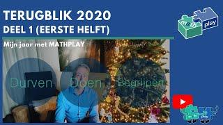 TERUGBLIK 2020 - Mijn jaar met MATHPLAY (Eerste helft)