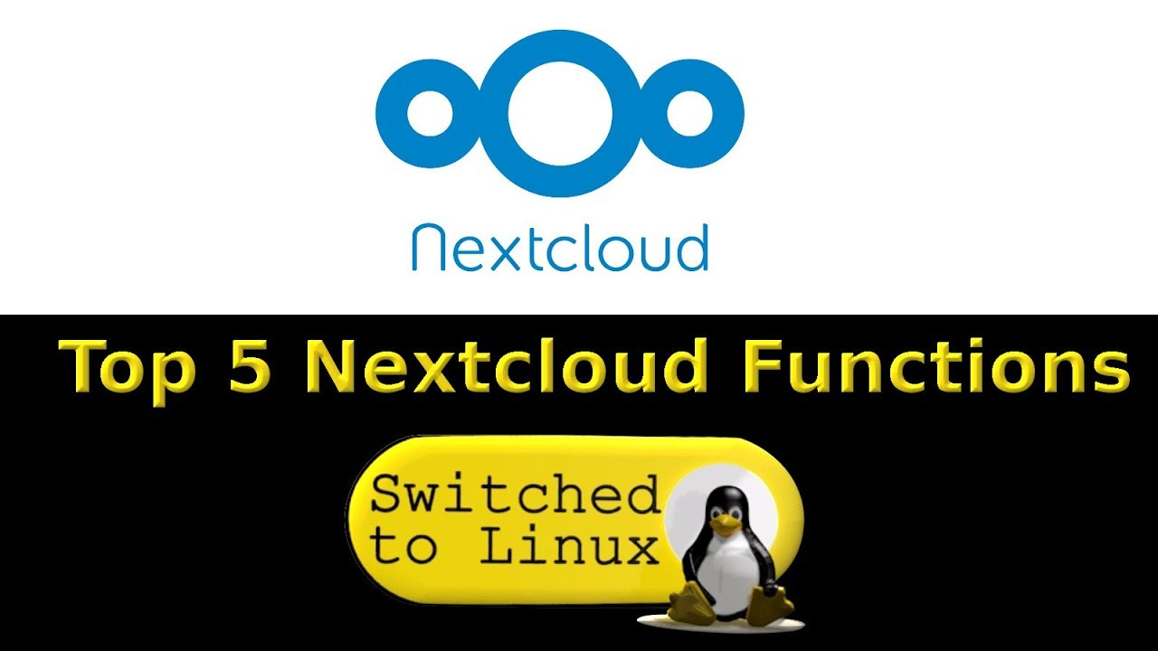Top 5 Nextcloud Functions