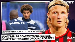 FOOTBALLER SACKED FOR STEALING FROM TEAMMATE! (€70,000 STOLEN)  | #WNTT