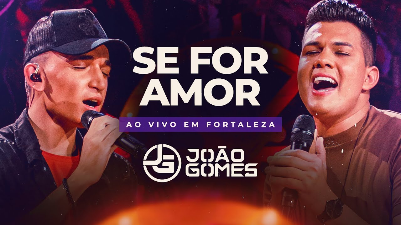 SE FOR AMOR - João Gomes e Vitor Fernandes (DVD Ao Vivo em Fortaleza)